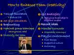 how to enhance team creativity
