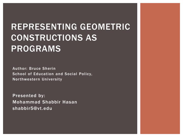 Representing geometric constructions as programs