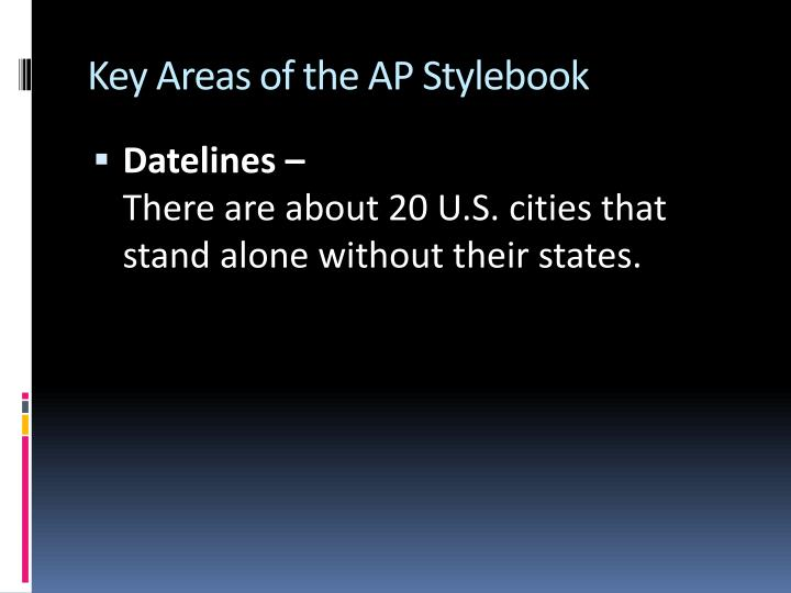 Key Areas of the AP Stylebook