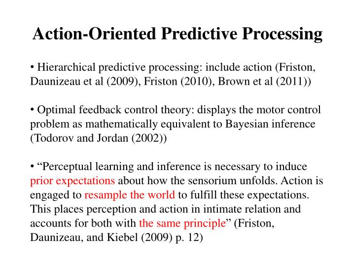 Action-Oriented Predictive Processing