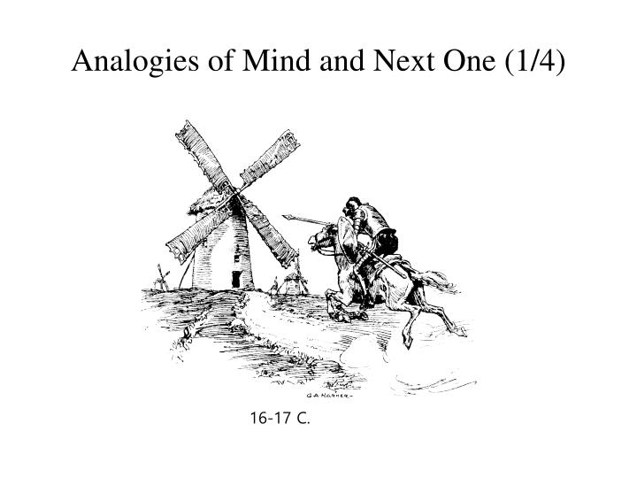 Analogies of Mind and Next One (1/4)