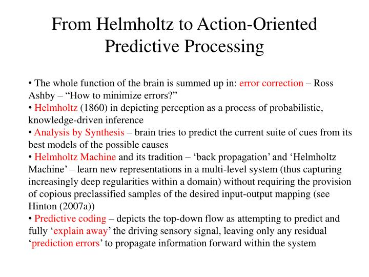 From Helmholtz to Action-Oriented Predictive Processing