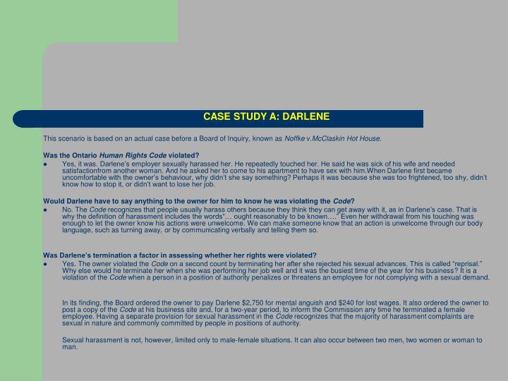 CASE STUDY A: DARLENE