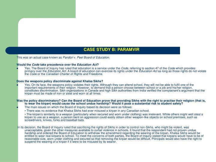 CASE STUDY B: PARAMVIR