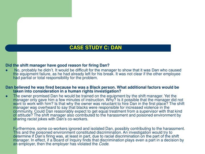 CASE STUDY C: DAN