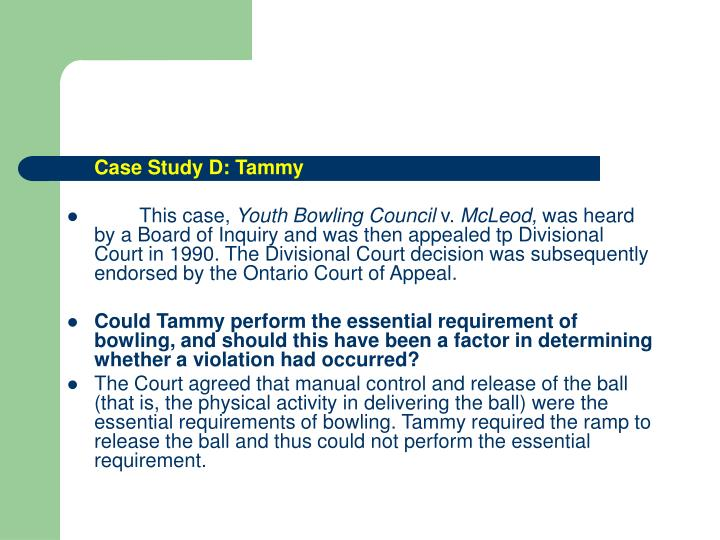 Case Study D: Tammy
