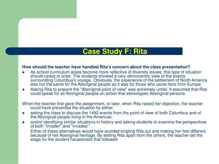 Case Study F: Rita