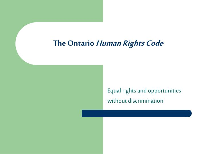 The ontario human rights code