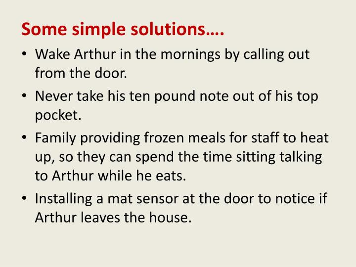 Some simple solutions….