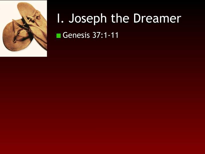 I. Joseph the Dreamer
