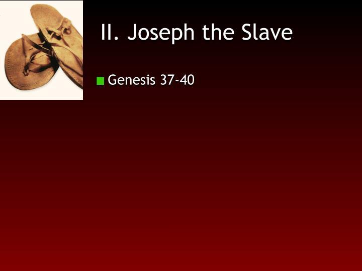 II. Joseph the Slave