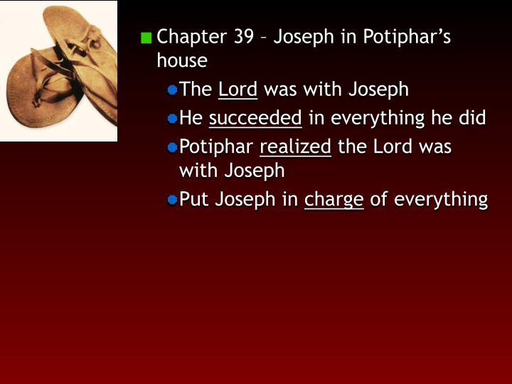 Chapter 39 – Joseph in