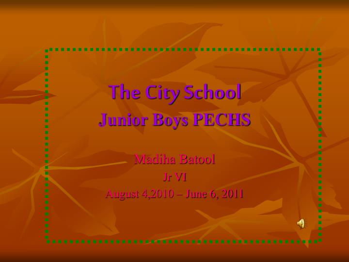 The city school junior boys pechs