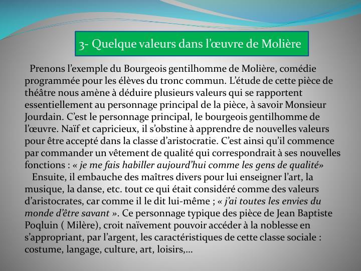 3- Quelque valeurs dans l'œuvre de Molière