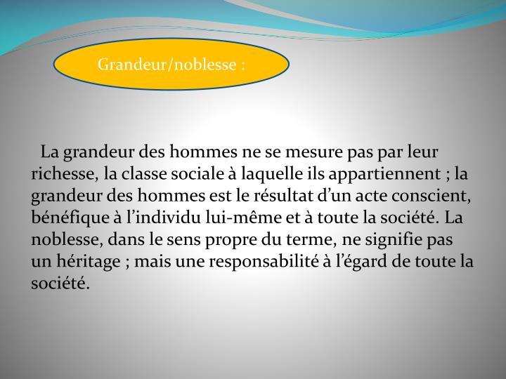 Grandeur/noblesse: