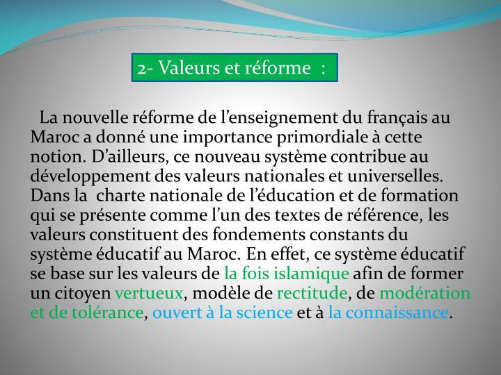 2- Valeurs et réforme :