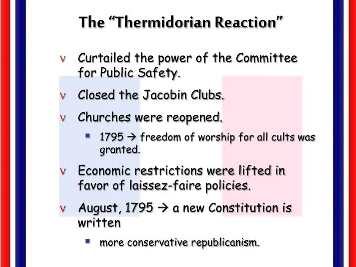 "The ""Thermidorian Reaction"""