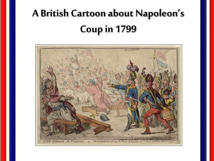 A British Cartoon about Napoleon's Coup in 1799