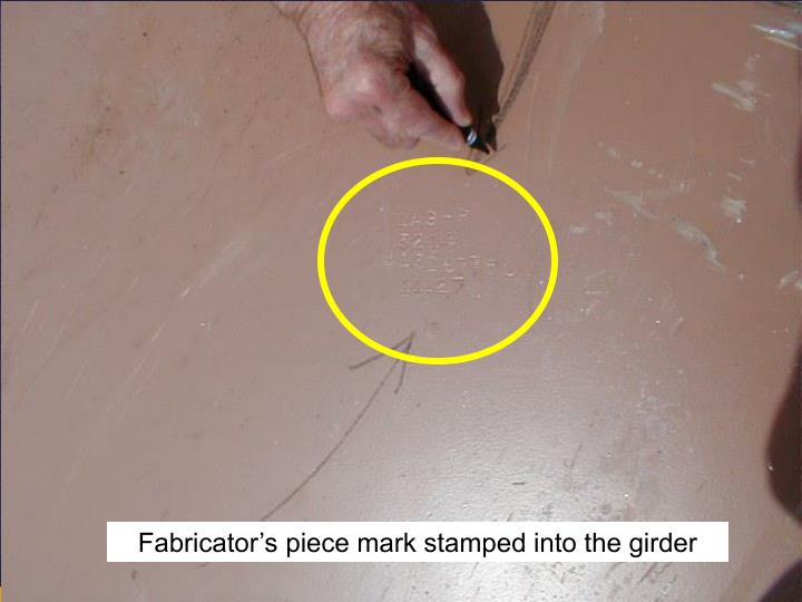 Fabricator's piece mark stamped into the girder