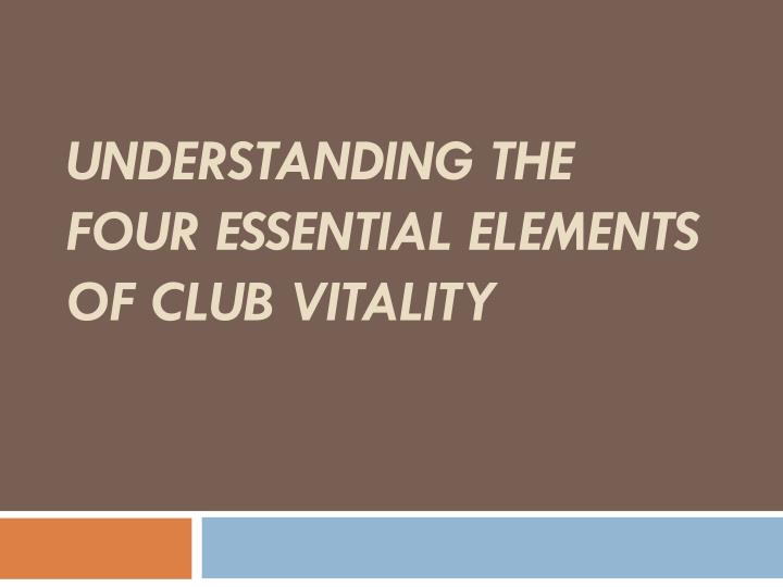 Understanding the four essential elements of club vitality