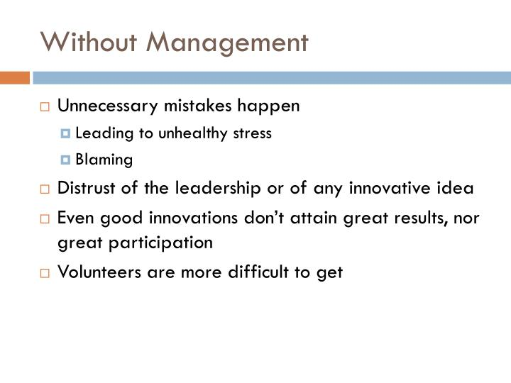 Without Management
