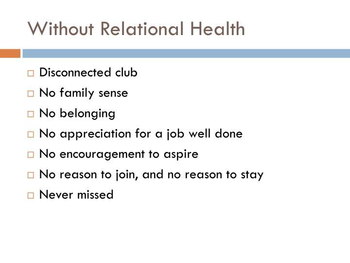 Without Relational Health