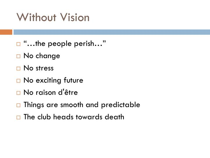 Without Vision