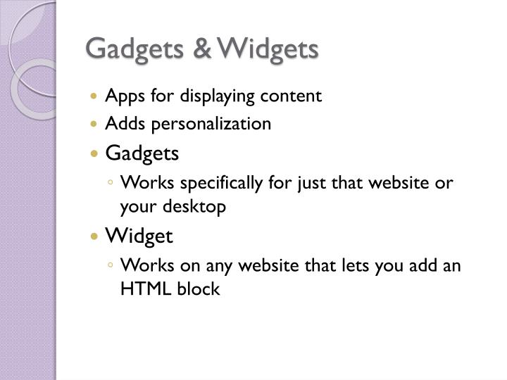 Gadgets & Widgets