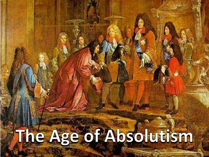 the end of absolutism in europe essay