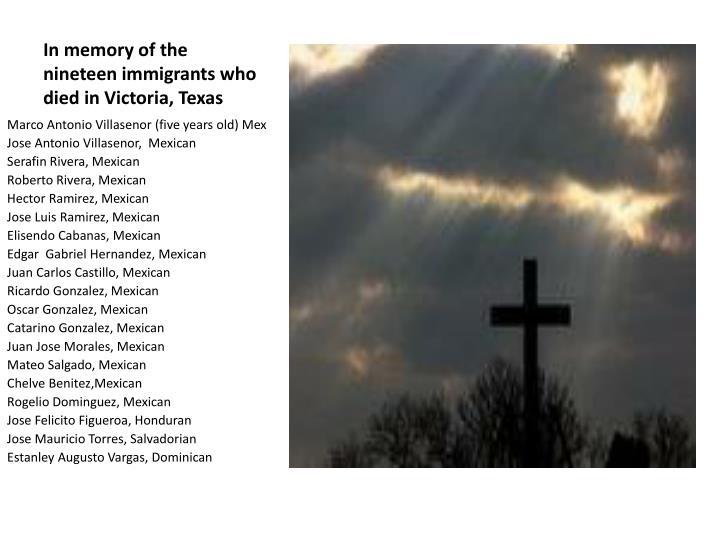 In memory of the nineteen immigrants who died in victoria texas