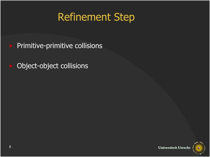 Refinement Step