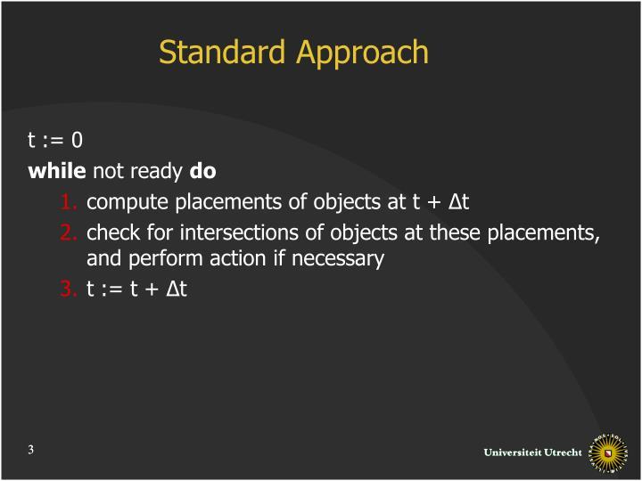 Standard Approach