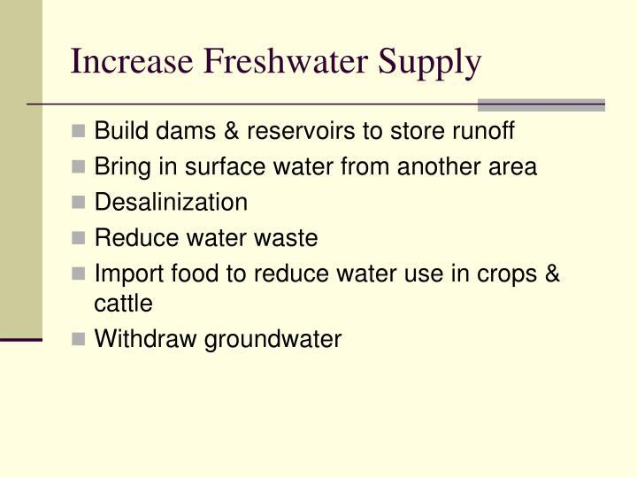 Increase Freshwater Supply