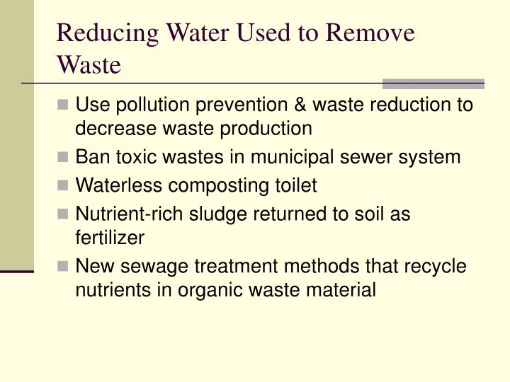 Reducing Water Used to Remove Waste