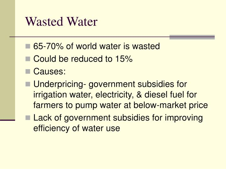 Wasted Water
