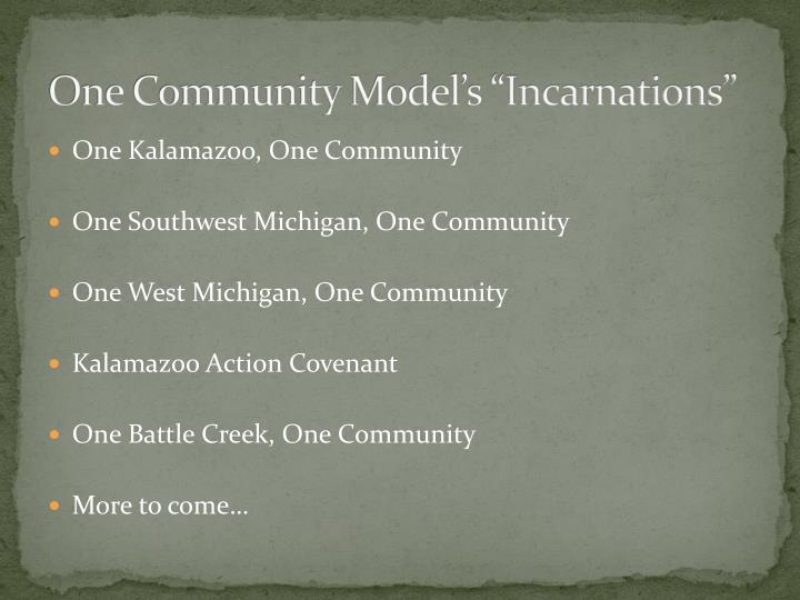 "One Community Model's ""Incarnations"""