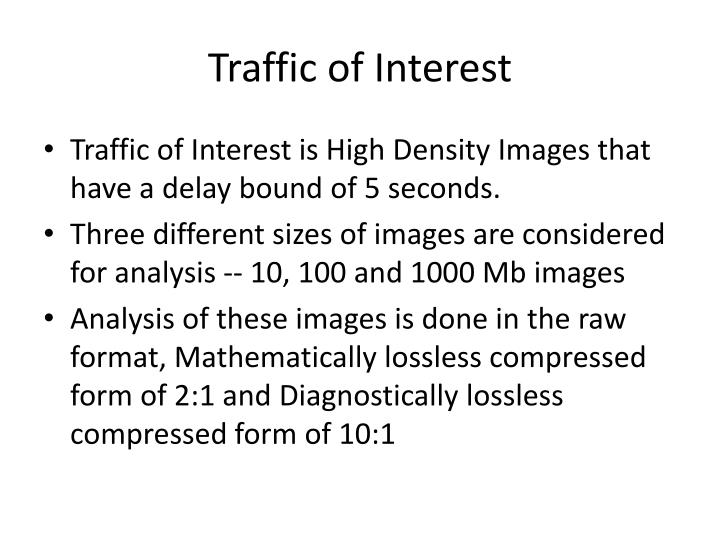 Traffic of Interest