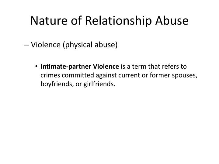 Nature of Relationship Abuse