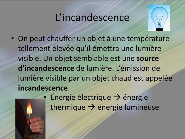 L'incandescence