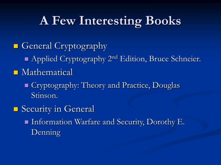 A Few Interesting Books
