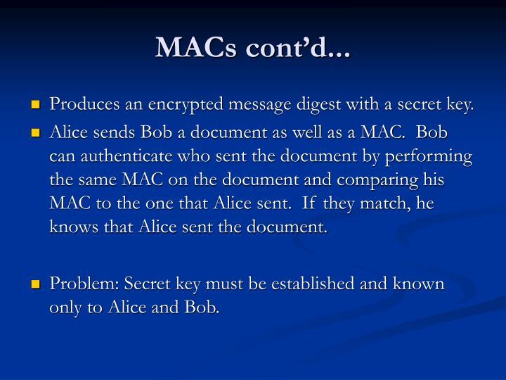 MACs cont'd...