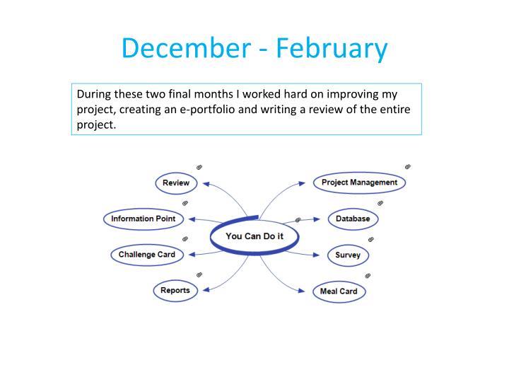 December - February