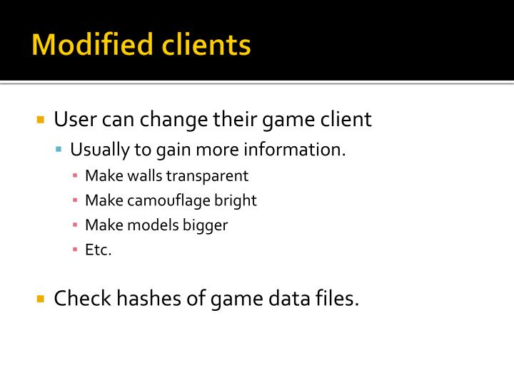 Modified clients