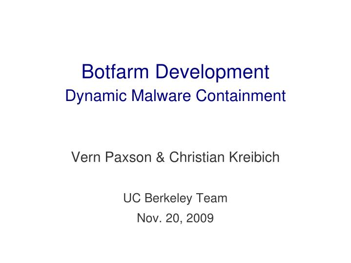 Vern paxson christian kreibich uc berkeley team nov 20 2009
