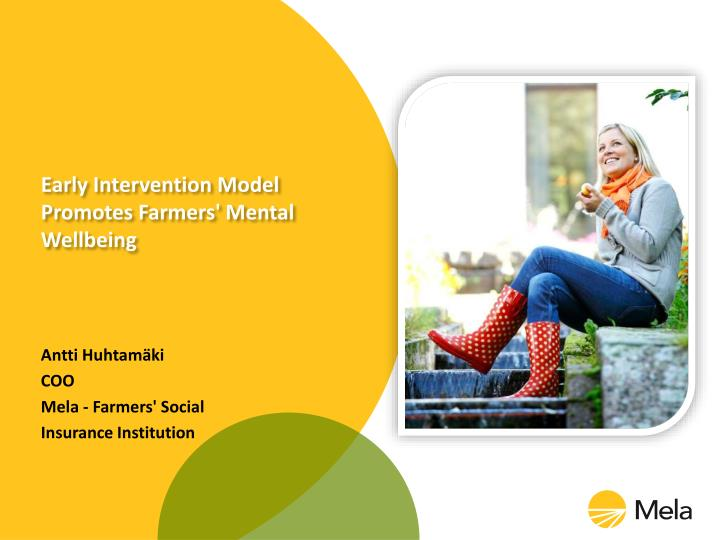 Early intervention model promotes farmers mental wellbeing