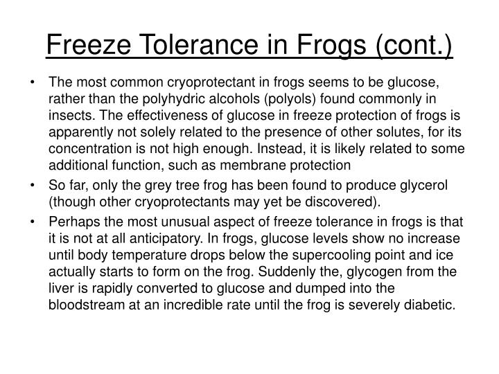 Freeze Tolerance in Frogs (cont.)