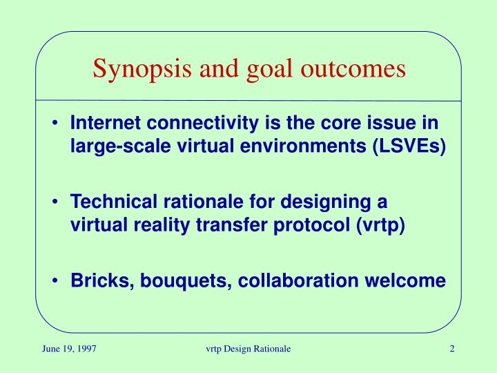 Synopsis and goal outcomes