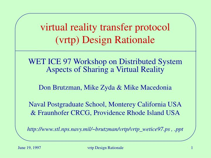 Virtual reality transfer protocol vrtp design rationale