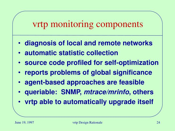 vrtp monitoring components