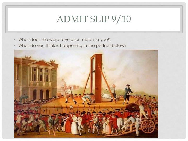 Admit Slip 9/10